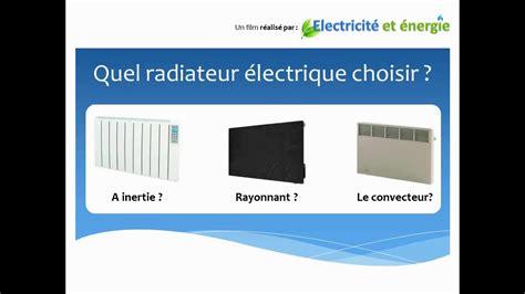 quel type de radiateur electrique pour une chambre quel chauffage electrique choisir bien choisir