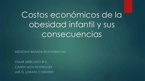 codigo de la obesidad costos econ 243 micos de la obesidad infantil y sus