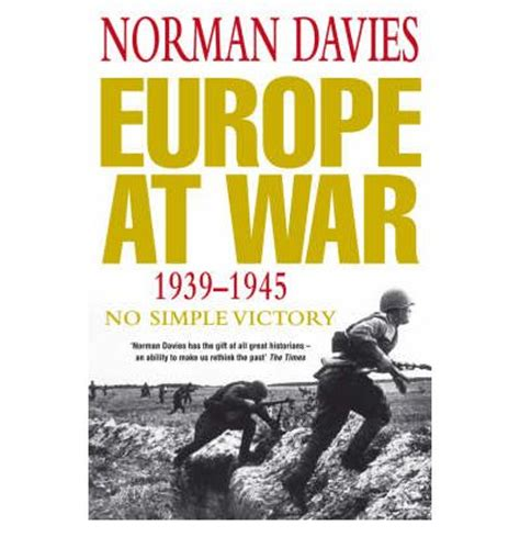europe at war 1939 1945 norman davies 9780330352123