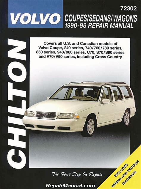 1998 volvo s70 workshop manuals chilton volvo coupes sedans wagons 1990 1998 repair manual