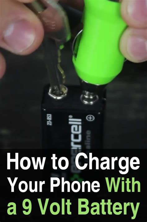 charge your phone how to charge your phone with a 9 volt battery