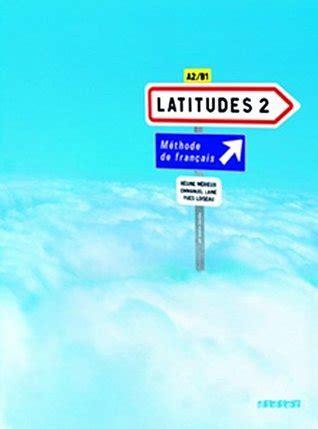 latitudes  livre deleve methode de francais
