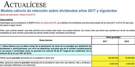 quien declara renta 2016 oro c 225 lculo de retenci 243 n sobre dividendos de 2016