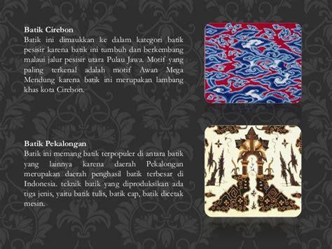Malam Lilin Untuk Membatik Batik Tulis Batik Cap presentasi batik indonesia batik presentation