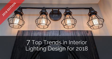 interior spotlights home 2018 7 top trends in interior lighting design for 2018 home remodeling contractors sebring design