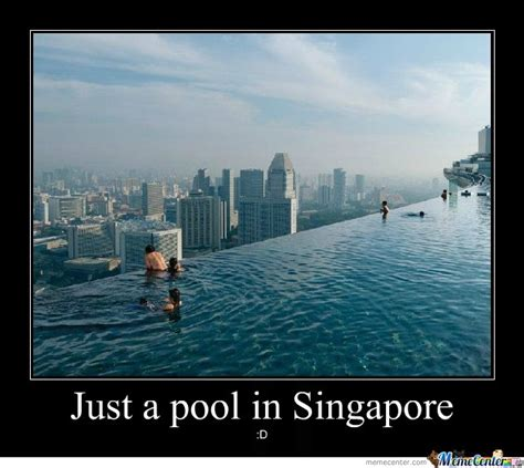 Singapore Meme - pool in singapore by trollz0r meme center