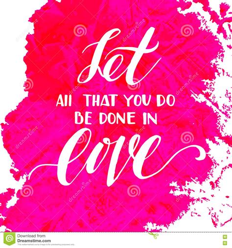 let all that you do be done in love tattoo let all that you do be done in stock image image