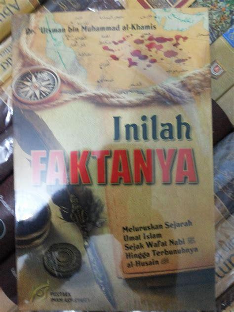 Buku Sahabat Nabi The Golden Story Of Umar Bin Khattab Indonesia resensi buku inilah faktanya sejarah suksesi kepemimpinan kekhalifahan rasulullah eramuslim