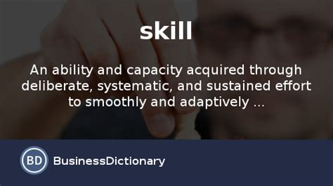 what is skill definition and meaning businessdictionary