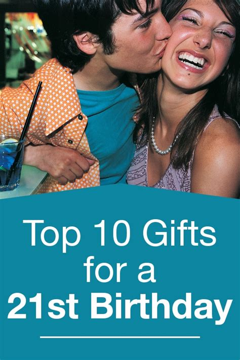 Top 10 Most Birthday Gifts For Your by Top 10 Gifts For A 21st Birthday Overstock