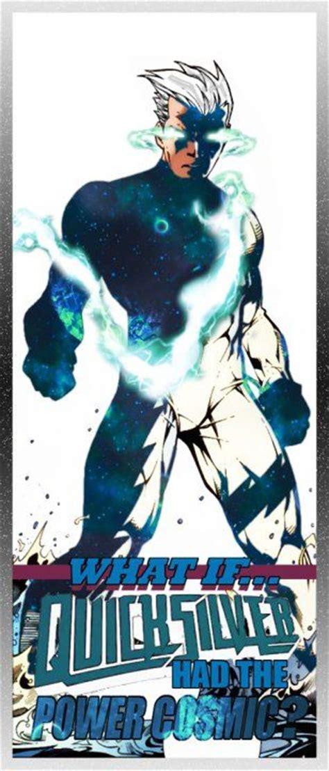 quicksilver movie superhero what if quicksilver had the power cosmic marvel comics