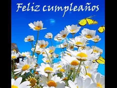 imagenes originales para cumpleaños felicitaciones de cumplea 241 os originales youtube