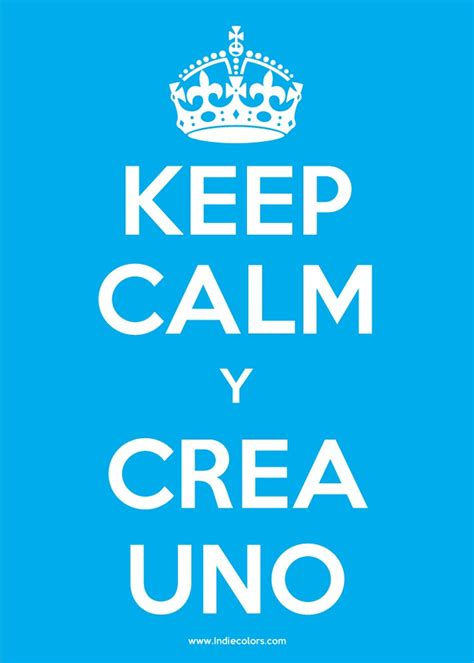 imagenes para hacer keep calm create your own keep calm poster indiecolors