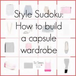 su sews so so style sudoku how to build a capsule wardrobe