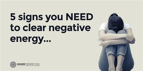 signs of negative energy in a house how to clear bad energy clearing negative energy and how