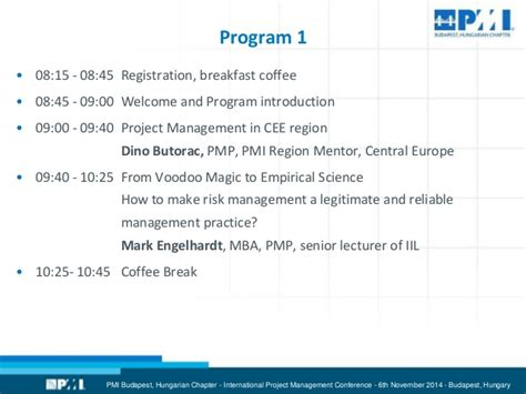 Mba Risk Management Syllabus by Quot Of Projects Quot 2014 Organized By Pmi Budapest