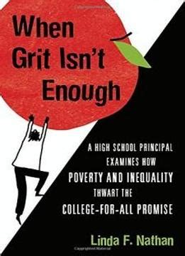when grit isn t enough a high school principal examines