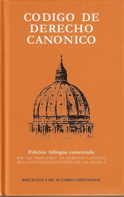 libro el codigo de la c 243 digo de derecho can 243 nico online directorio de la iglesia cat 243 lica