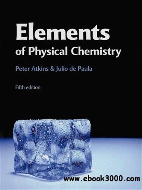 Physical Chemistry 6th Edition elements of physical chemistry fifth edition free ebooks