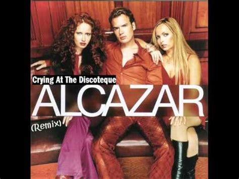 alcazar at the discotheque alcazar at the discotheque remix