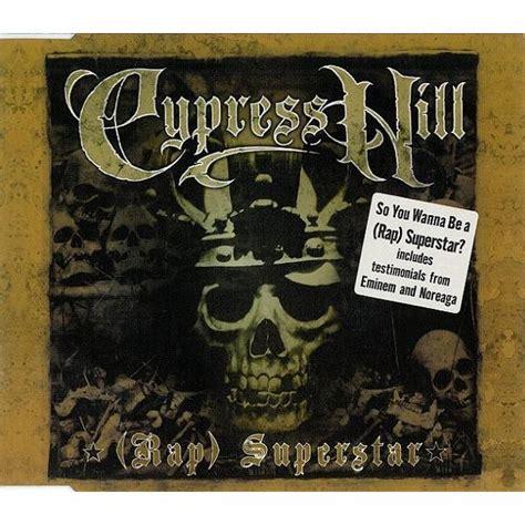 cypress hill mp3 rap superstar cypress hill mp3 buy full tracklist
