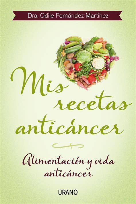 recetas de cocina vegetariana gratis descargar el libro mis recetas antic 225 ncer gratis pdf