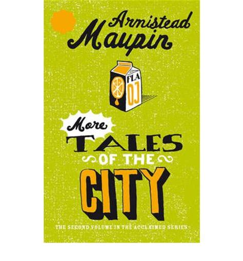 More On Monday Tales Of The City By Armistead Maupin by More Tales Of The City Armistead Maupin 9780552998772