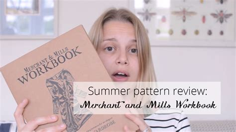 x pattern review summer pattern review merchant and mills workbook youtube