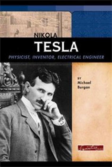 Tesla Electrical Engineer Nikola Tesla Physicist Inventor Electrical Engineer