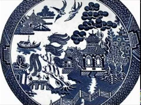 youtube willow pattern story the story of the willow plate youtube