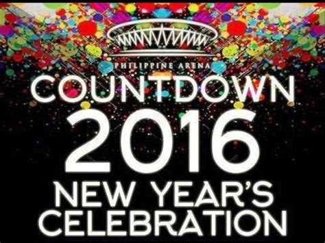 Countdown To 2007 A New Years Celebration by Philippine Arena Countdown 2016 New Years Celebration