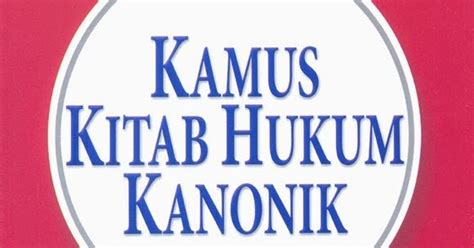 Kamus Hukum Penerbit Pradnya Paramita 1 yayasan lembaga biblika indonesia