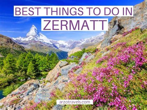 zermatt switzerland arzo travels