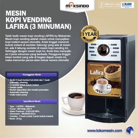Mesin Minuman Kopi Jual Mesin Kopi Vending Lafira 3 Minuman Di Surabaya Toko Mesin Maksindo Surabaya Toko