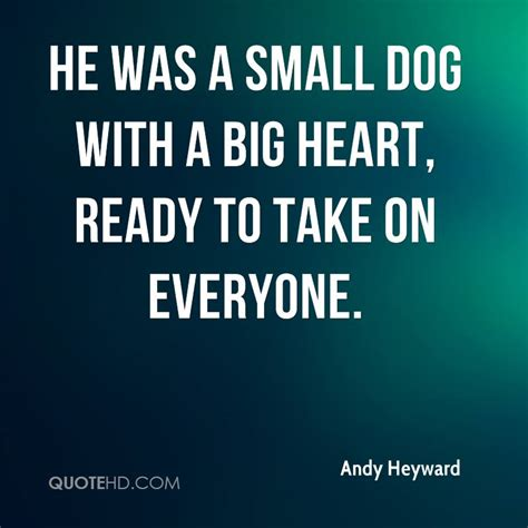 big dogs big hearts quotes images 1583 quotes page 178 quotespictures