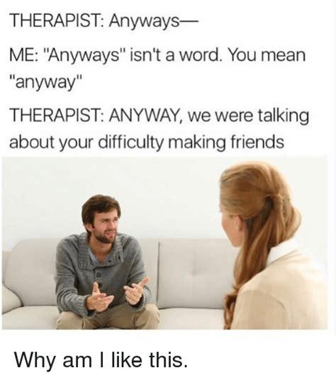 memes  therapist therapist memes