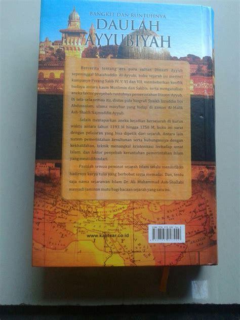 Runtuhnya Dinasti Wang Buku 1 Dan Buku 2 buku bangkit runtuhnya daulah ayyubiyah