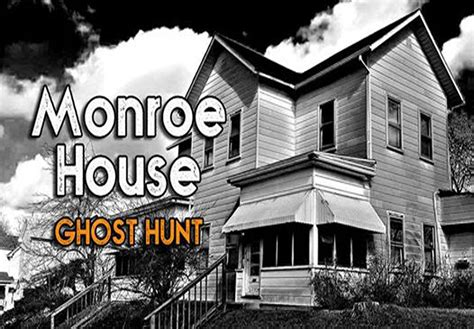 the monroe house home paranormal warehouse