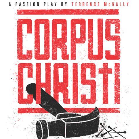 corpus christi play plot characters stageagent