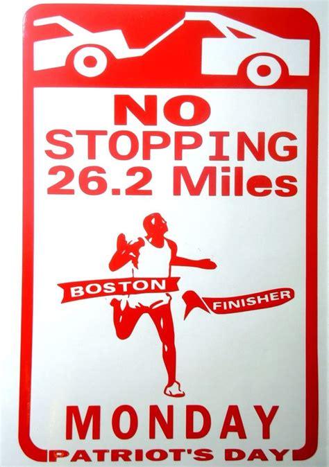 s day marathon 2016 boston marathon 2016 no stopping sign patriot s day