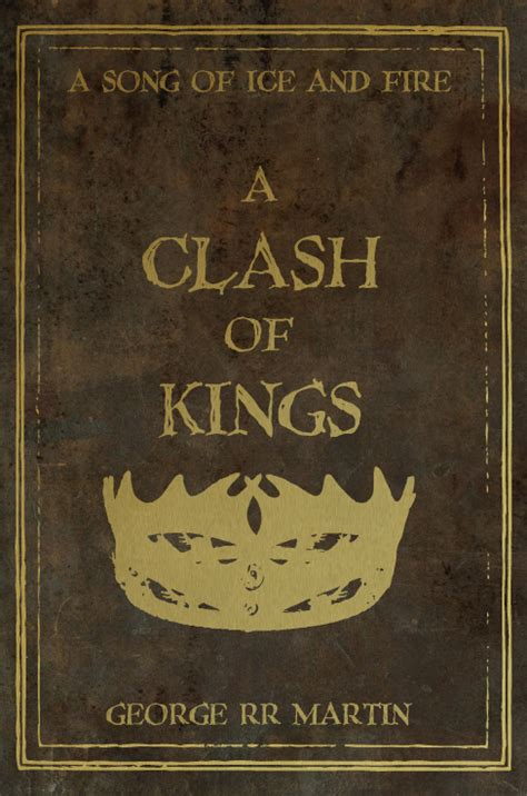 a clash of kings a clash of kings by nateblunt on