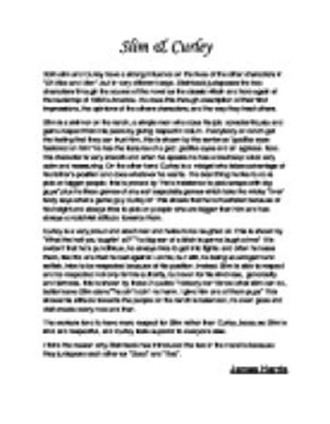 Of Mice And Slim Essay by Both Slim And Curley A Strong Influence On The Lives Of The Other Characters In Of Mice And