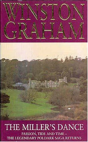 the miller s dance poldark 9 by winston graham reviews discussion bookclubs lists