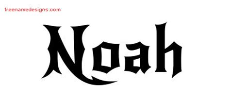 tattoo lettering noah gothic name tattoo designs noah download free free name