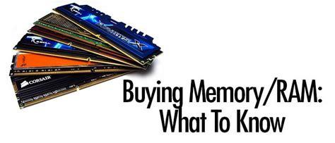 buy memory ram buying memory ram what to