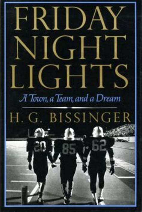 friday night lights summary friday night lights a town a team and a dream wikipedia