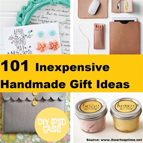 Inexpensive Handmade Gift Ideas - 101 inexpensive handmade gift ideas home and tips