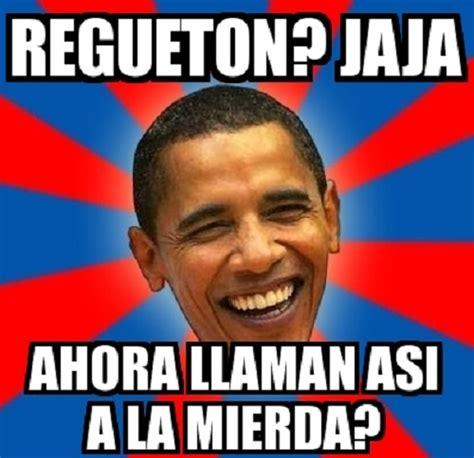 Memes De Obama - memes de reguetoneros imagenes chistosas