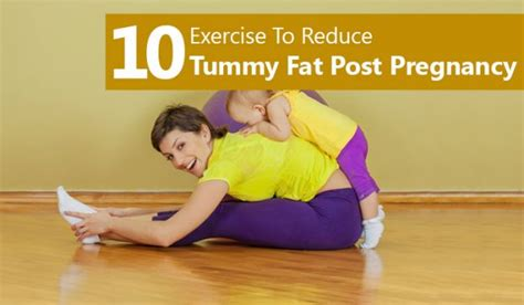 Fastest Way To Lose Belly After C Section by Top 10 Tummy Exercises After Pregnancy You Should Do