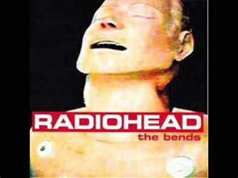 bones radiohead radiohead the bends 05 bones youtube
